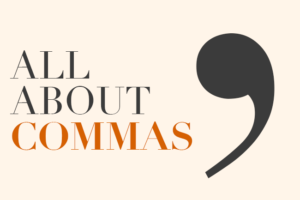 All About commas with picture of comma