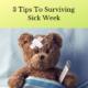 3 Tips for Sick Week: Surviving SAHD