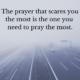 The Prayer You Need to Pray