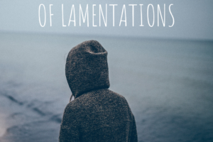 A somber person waling along the beach with the text above. 3 Truths from the book of Lamentations