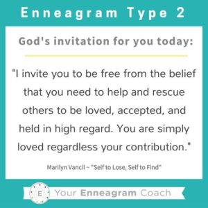 An invitation from God for Enneagram Type 2's to be loved regardless of contribution.