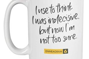 """A mug with a Type 5 depiction, """"I use to think I was indecisive, but now I'm not too sure."""""""